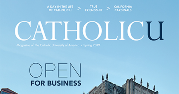 CatholicU Magazine cover Spring 2019